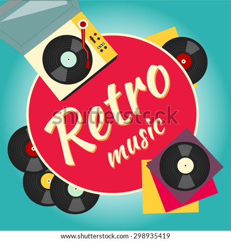 Vinyl record and turntable, retro and old music. Vinyl sound. Music concept. Hipster party. Music poster. Vinyl record card. DJ party. - stock vector