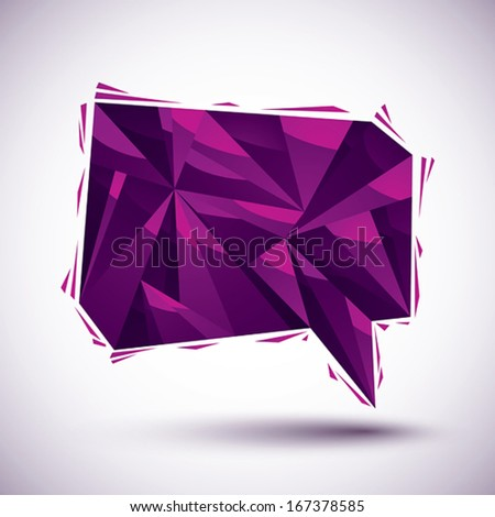 Violet speech bubble geometric icon made in 3d modern style, best for use as symbol or design element for web or print layouts. - stock vector