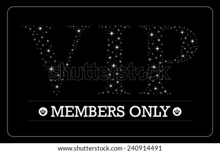 VIP Members only card VIP letters in bright stars design