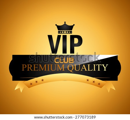 vip membership design, vector illustration eps10 graphic  - stock vector