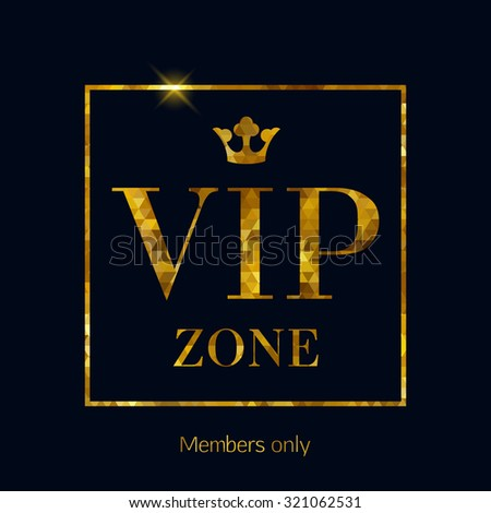 Vip zone abstract mosaic faceted background stock vector 321062531 vip zone abstract mosaic faceted background golden letters with royal crown good for party stopboris Choice Image