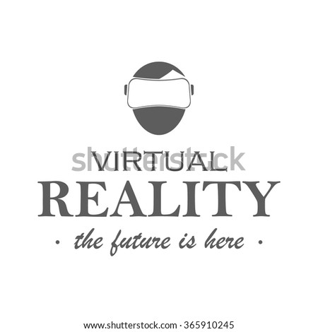 Virtual reality logo, badge. Label, emblem of virtual reality headset on white background. Shop icon and slogan. Use for advertising, banners, web sites or t-shirt print. Isolated vector illustration. - stock vector