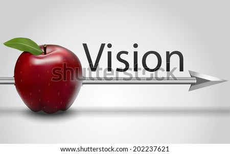 Vision text  with red apple struck by an arrow - stock vector