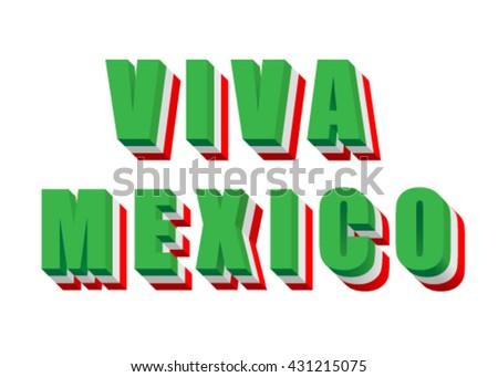 Viva Mexico flag, vector - stock vector