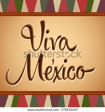 Viva Mexico - Vintage mexican holiday vector decoration  - stock vector