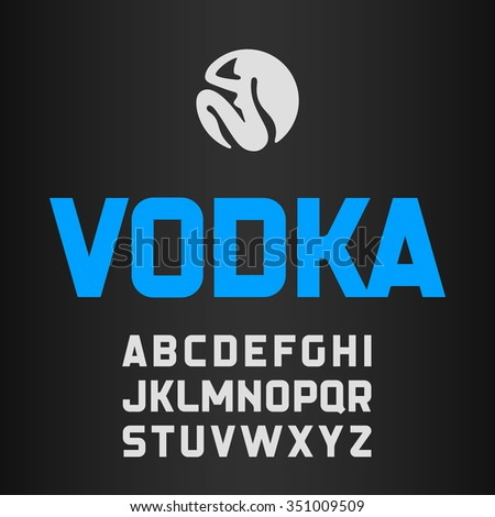 Vodka label, modern style font. Vector. - stock vector