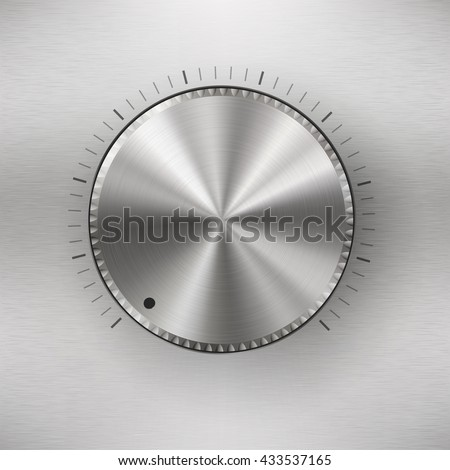 Volume knob with range scale , blank button template with realistic metal texture, for users interfaces, applications and apps, EPS 10 contains transparency - stock vector