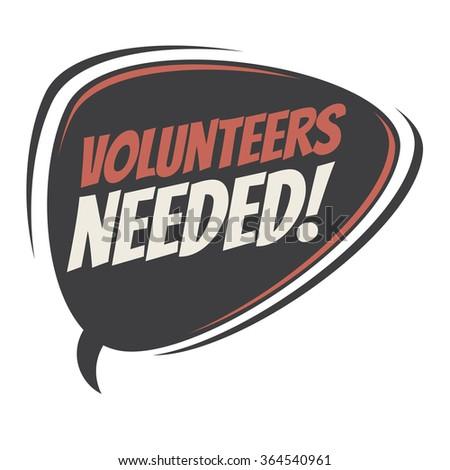 volunteers needed retro speech bubble - stock vector