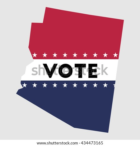 Vote Arizona state map outline. Patriotic design element to encourage voting in presidential election 2016. vote Arizona vector illustration.