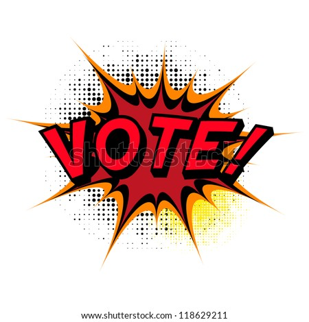 Vote. Comic book explosion. - stock vector