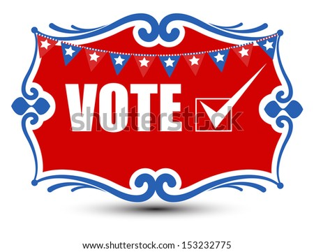 Vote - Decorative Banner - Election Day Vector Illustration - stock vector
