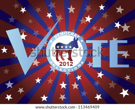 Vote Democrat 2012 Red White and Blue Stars Stripes Sun Rays Banner Vector Illustration