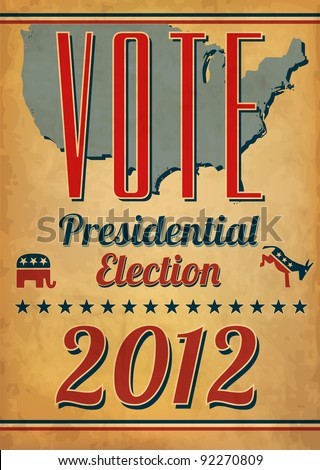 Vote - Presidential Election Poster - stock vector