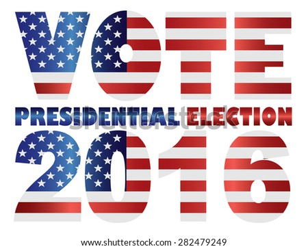 Vote 2016 Presidential Election with American USA Flag Silhouette Vector Illustration - stock vector