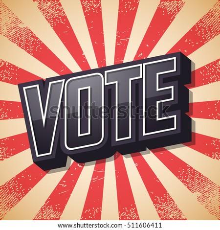 Vote Retro Poster Vector Illustration Stock Photo (Photo, Vector ...