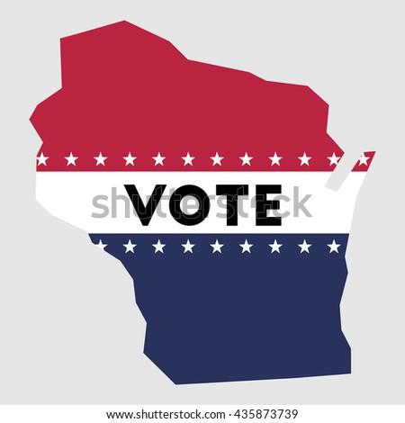 Vote Wisconsin State Map Outline Patriotic Design Element To Encourage Voting In Presidential Election 2016