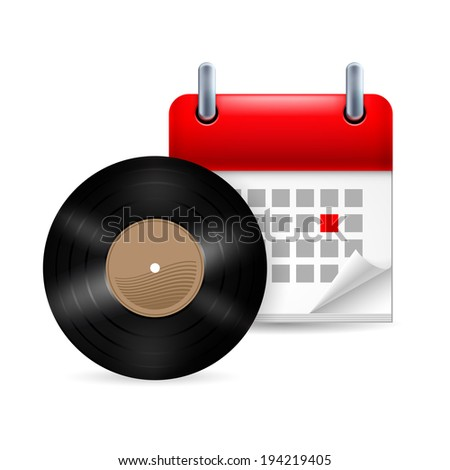 Vynil disc and calendar with marked day. Music event - stock vector