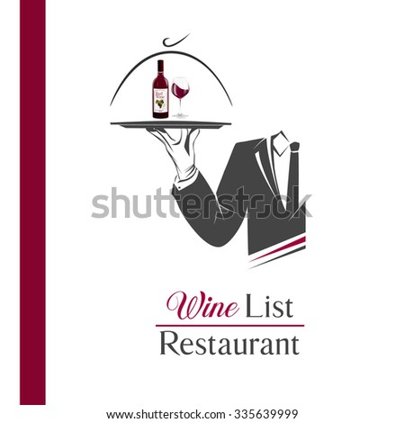 Waiter/butler holds a tray with a bottle of wine and glass vector isolated. Classic banner/logo for restaurant/cafe menu and also wine list. Wine list sign. Great design element for catering logo. - stock vector