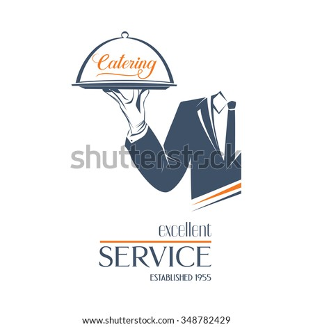 Waiter holds a tray with sign Catering over white background. Simple illustration vector logo, isolated. Excellent service sign. Classic banner or label for restaurants, cafe and any business.  - stock vector
