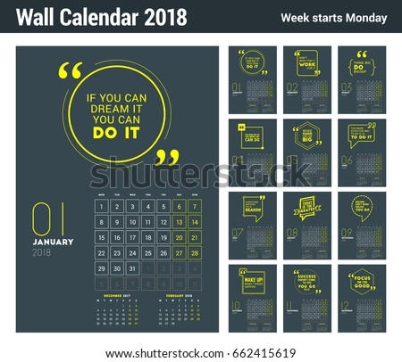 Wall Calendar Template for 2018 Year. Vector Design Print Template with Typographic Motivational Quote on Dark Background. Week starts on Monday