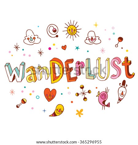Wanderlust inspirational motivational design - stock vector