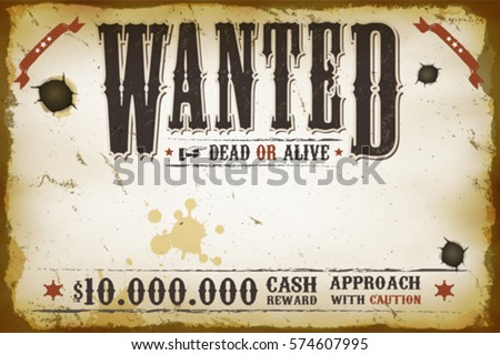 Wanted Vintage Western Poster/ Illustration Of A Vintage Old Horizontal  Wanted Placard Poster Template,