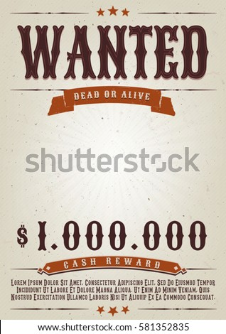Wanted Poster Stock Images, Royalty-Free Images & Vectors