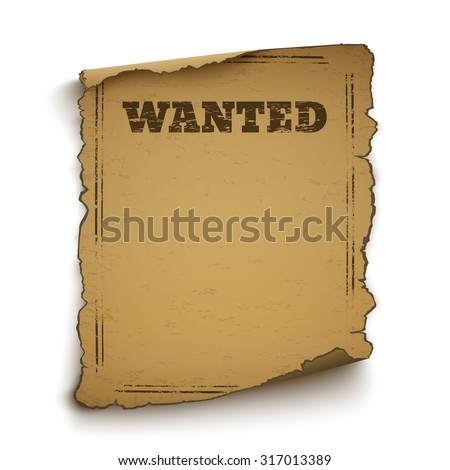 Wanted, wild west, grunge, old poster isolated on white background. Vector illustration.