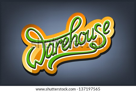 Warehouse calligraphic handwritten logo - stock vector