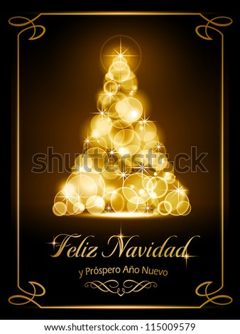 "Warmly sparkling Christmas tree made of our of focus  lights on dark brown background with the text ""Feliz Navidad y Pr�³spero A�±o Nuevo"". - stock vector"