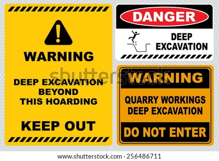 warning deep excavation beyond this hoarding, quarry workings, danger deep excavation - stock vector
