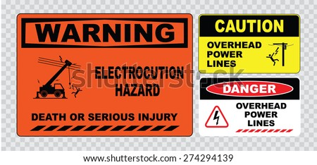 warning electrocution hazard or electrical safety sign (electrocution hazard, death or serious injury, caution overhead power lines)  - stock vector