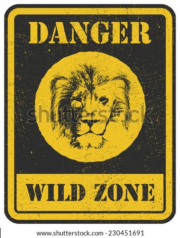 warning sign. danger signal with lion head - stock vector