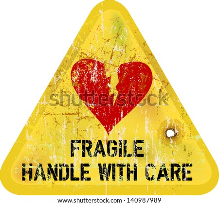 warning sign: heartbreak, Love concept - stock vector