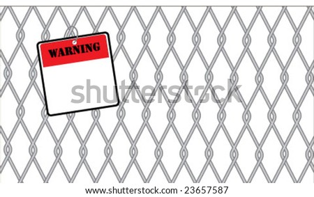 Warning sign on chain link fence - stock vector
