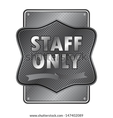 warning sign staff only - stock vector