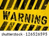 Warning sign, worn and grungy, vector scalable eps 10 - stock