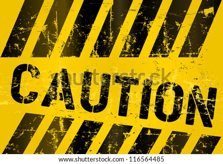 Warning sign, worn and grungy, vector scalable eps 10 - stock vector
