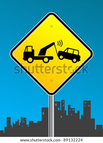 Warning tow away zone sign on urban background - stock vector