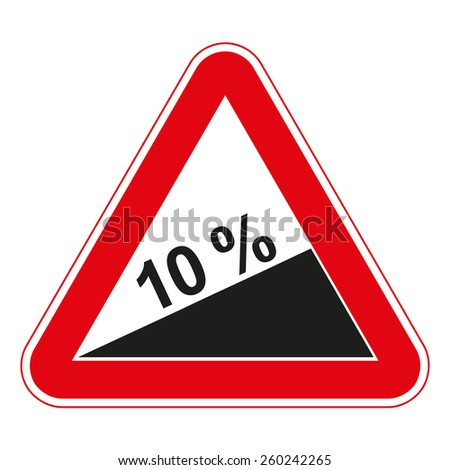 Warning traffic signs. Steep ascent. - stock vector