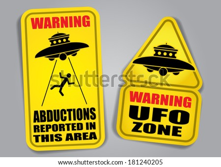 Warning UFO Signs  - stock vector