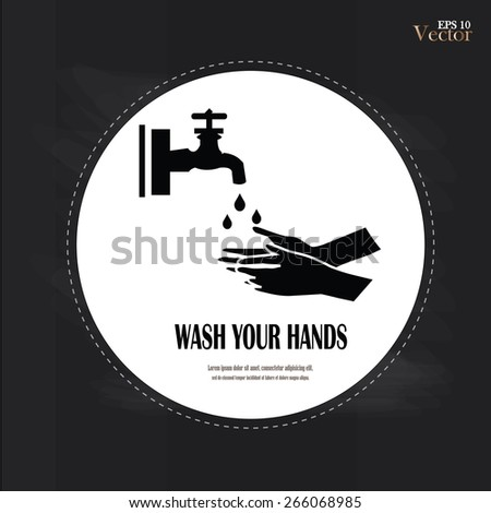 wash your hands symbol.wash hands on chalkboard.vector illustration. - stock vector