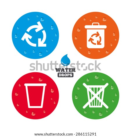 Water drops on button. Recycle bin icons. Reuse or reduce symbols. Trash can and recycling signs. Realistic pure raindrops on circles. Vector - stock vector