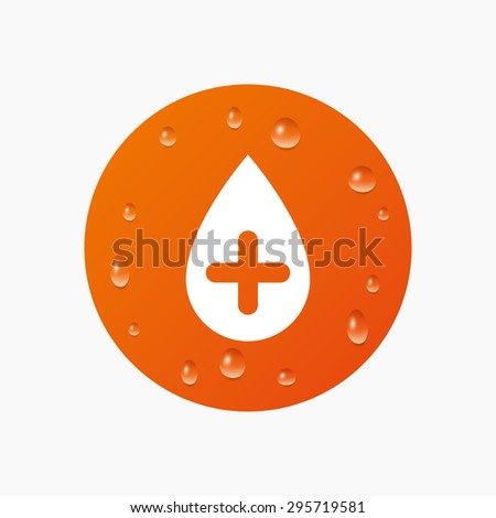 Water drops on button. Water drop with plus sign icon. Softens water symbol. Realistic pure raindrops. Orange circle. Vector - stock vector