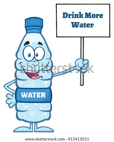Water Plastic Bottle Cartoon Mascot Character Holding Up A Sign With Text. Vector Illustration Isolated On White - stock vector