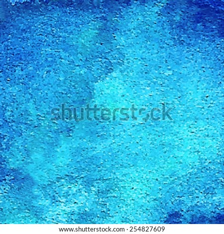 Watercolor and acrylic texture hand drawn blue background. Wet brush painted smudges and spots abstract vector illustration. Sea water design card for wallpaper, banner, print, decor, craft, scrapbook - stock vector