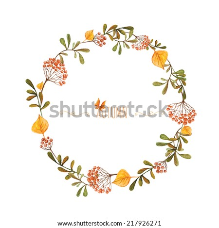 Watercolor autumn frame. Wreath made of hand drawn  autumn leaves and rowan. Greeting card or Invitation - stock vector