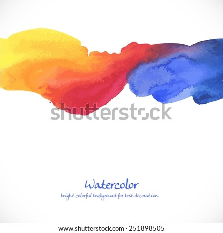 Watercolor bright colorful background for text decoration