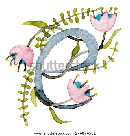 Watercolor Floral Letter e. Alphabet Letter e Made with flowers - stock vector