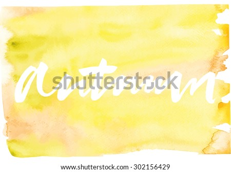 Watercolor. Illustration. Hand lettering. Handmade. Painting. - stock vector